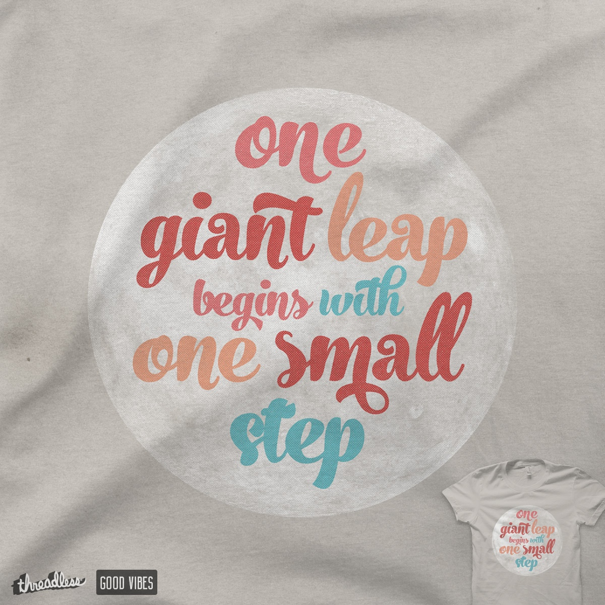 One Giant Leap Begins With One Small Step