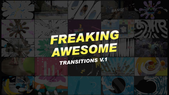 Freaking Awesome Transitions